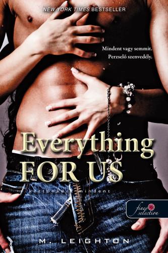 Everything For Us - Kettőnkért mindent - Rossz fiúk 3.