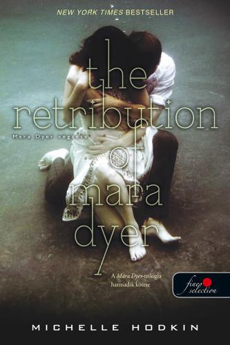 The Retribution of Mara Dyer - Mara Dyer végzete