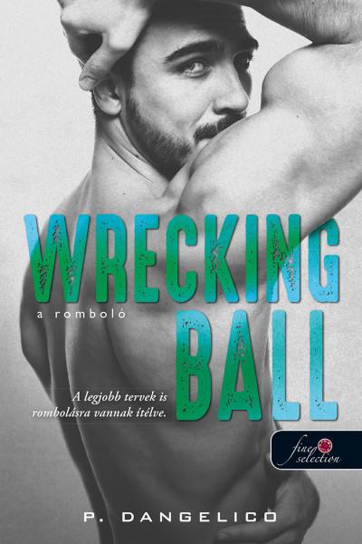 Wrecking Ball - A romboló