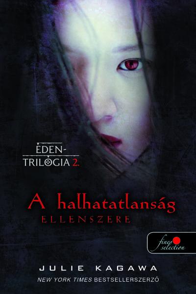 A halhatatlanság ellenszere - Éden trilógia 2.