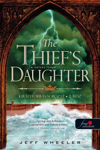 The Thief's Daughter – A tolvaj lánya - Királyforrás 2.
