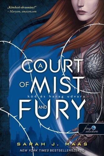 A Court of Mist and Fury - Köd és harag udvara - Tüskék és rózsák udvara 2.