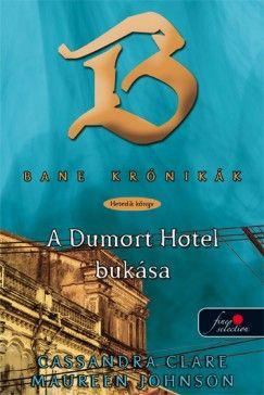 A Dumort Hotel bukása (keménytáblás)