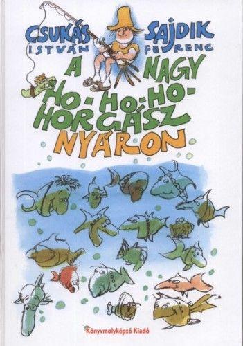 A Nagy Ho-ho-ho-horgász nyáron