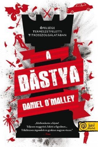 A bástya - Daniel O'Malley |