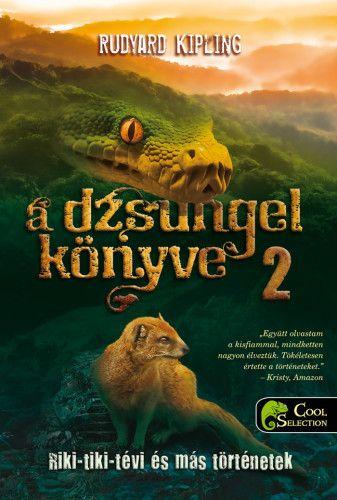 A dzsungel könyve 2. - Riki-tiki-tévi és más történetek