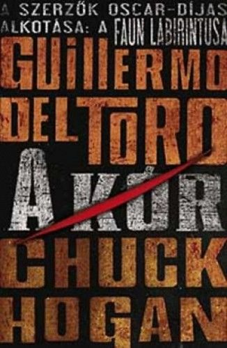 A kór - A kór-trilógia 1. - Guillermo Del Toro |