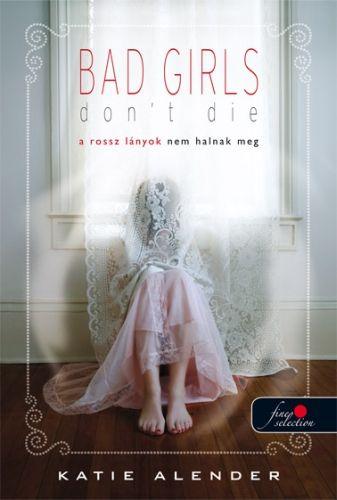 A rossz lányok nem halnak meg