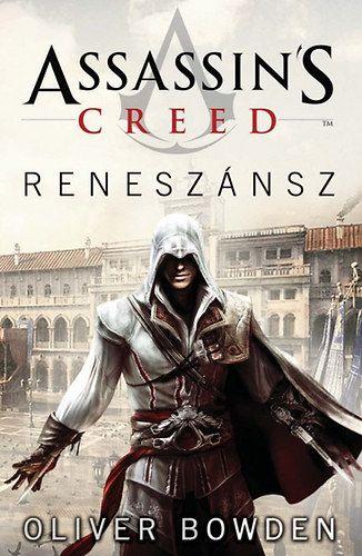 Assassin's creed: Reneszánsz - Oliver Bowden pdf epub