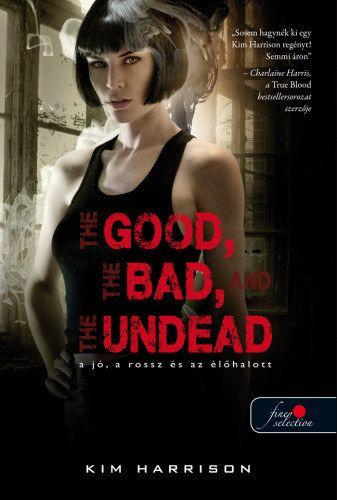 The Good, the Bad and the Undead - A jó, a rossz és az élőhalott