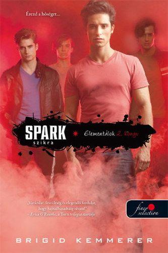 Spark - Szikra - Brigid Kemmerer |