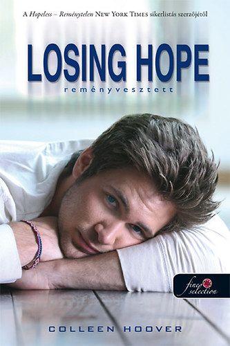Losing Hope - Reményvesztett