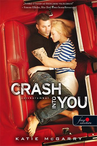 Crash into You - Szívkarambol
