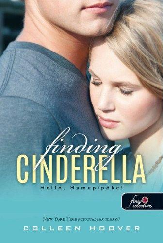 Finding Cinderella - Helló, Hamupipőke!