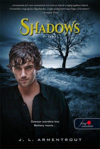 Jennifer L. Armentrout - Shadows - Árnyak