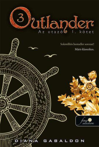 Outlander 3. - Az utazó I-II.