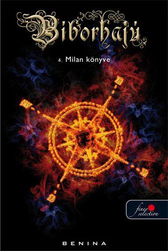Bíborhajú 4. - Milan könyve - Benina |