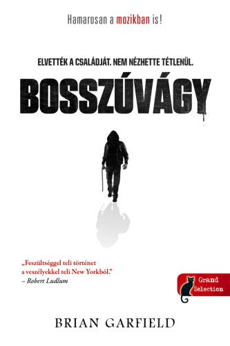 Brian Garfield - Bosszúvágy - Paul Benjamin-sorozat 1.