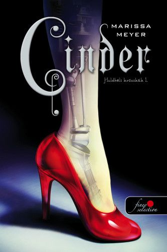 Cinder - Holdbéli krónikák 1.