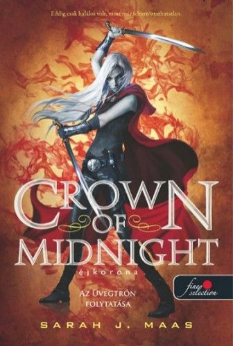Crown of Midnight - Éjkorona - kemény kötés - Sarah J. Maas |