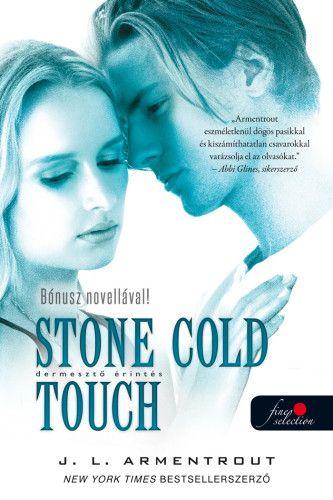 Dermesztő érintés - Stone Cold Touch -Komor elemek 2. - Jennifer L. Armentrout pdf epub