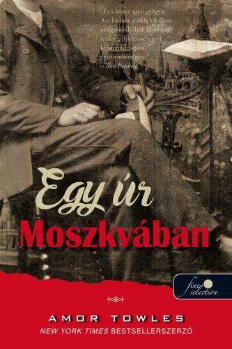 Egy úr Moszkvában