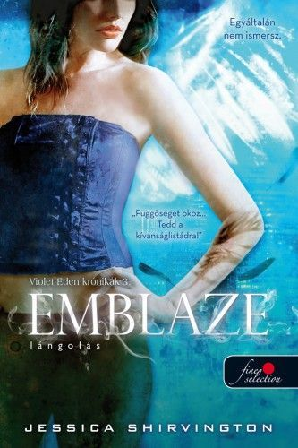 Emblaze - Lángolás - Violet Eden krónikák 3. - kemény kötés