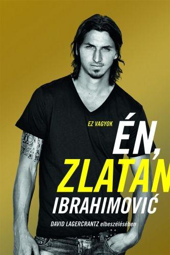 Én, Zlatan Ibrahimović