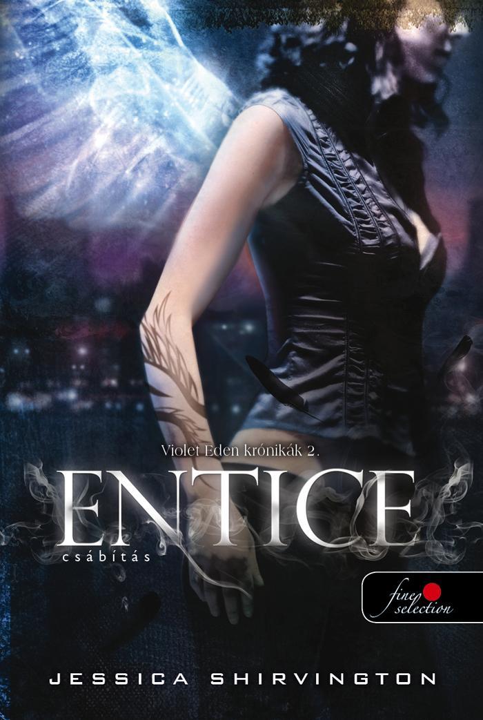 Entice - Csábítás - Violet Eden Krónikák 2. - Jessica Shirvington pdf epub