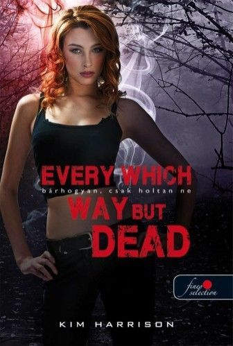 Every Which Way But Dead - Bárhogyan, csak holtan ne