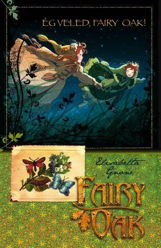 Ég veled, Fairy Oak