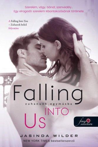 Falling Into Us - Zuhanunk egymásba - Beléd zuhantam 2. - Jasinda Wilder pdf epub