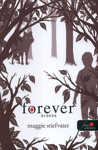 Forever - Örökké - Maggie Stiefvater pdf epub