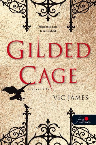 Gilded Cage - Aranykalitka - Vic James pdf epub