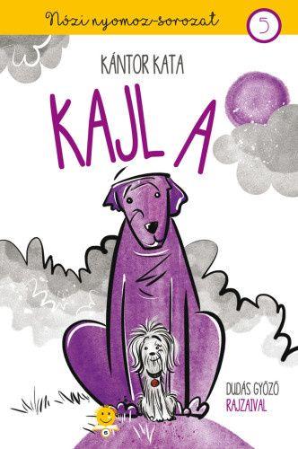 Kajla - Nózi nyomoz 5.