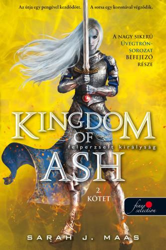 Kingdom of Ash - Felperzselt királyság második kötet  -Üvegtrón 7. - kemény kötés