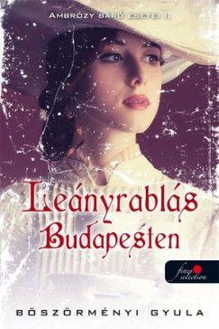 Leányrablás Budapesten - kemény kötés