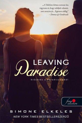 Leaving Paradise - Kiűzetés a Paradicsomból - Kiűzetés a Paradicsomból 1. - Simone Elkeles pdf epub