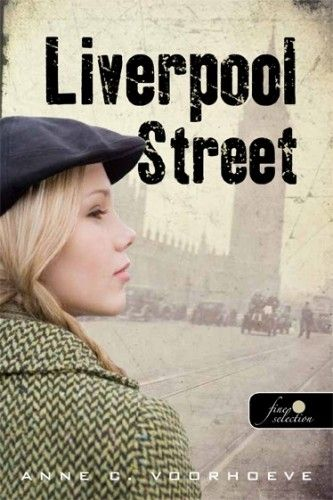 Liverpool Street - Anne-Charlotte Voorhoeve pdf epub