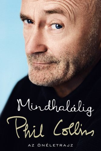 Mindhalálig - Phil Collins |