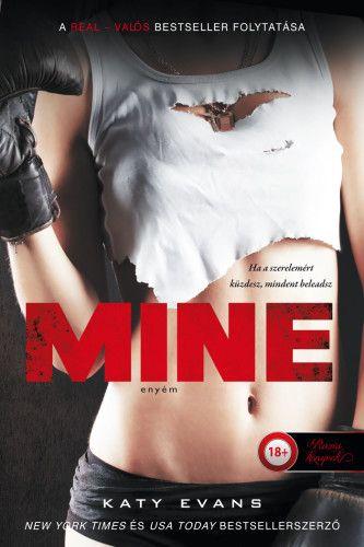 Mine – Enyém - Valós 2. - Katy Evans |