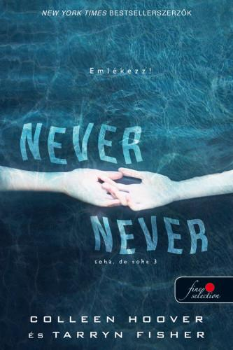 Never never - Soha, de soha 3. - Never never 3. - Colleen Hoover pdf epub