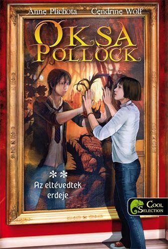 Oksa Pollock 2. - Az eltévedtek erdeje - kemény kötés