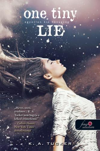 One Tiny Lie – Egyetlen kis hazugság - Tíz apró lélegzet 2. - Kemény kötés