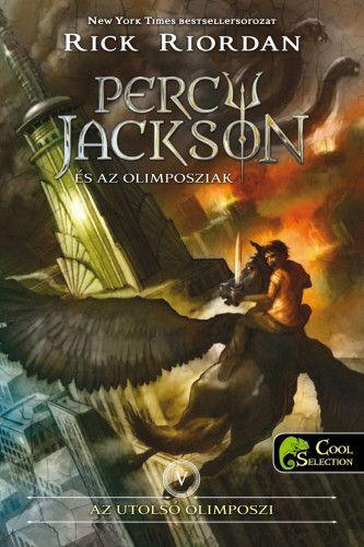 Percy Jackson és az olimposziak 5. – Az utolsó olimposzi - kemény kötés - Rick Riordan pdf epub