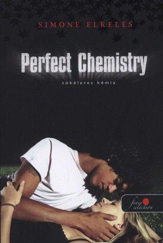 Perfect Chemistry - Tökéletes kémia - Simone Elkeles |