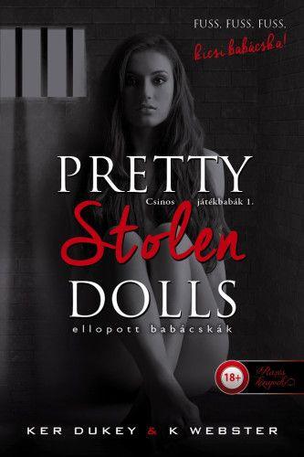 Pretty Stolen Dolls – Ellopott babácskák - Csinos játékbabák 1.