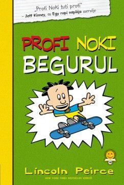 Profi Noki begurul - Lincoln Peirce pdf epub