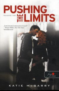 Pushing the limits - Feszülő húr - Katie McGarry pdf epub