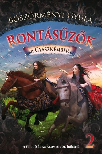 Rontásűzők 2. - Böszörményi Gyula |